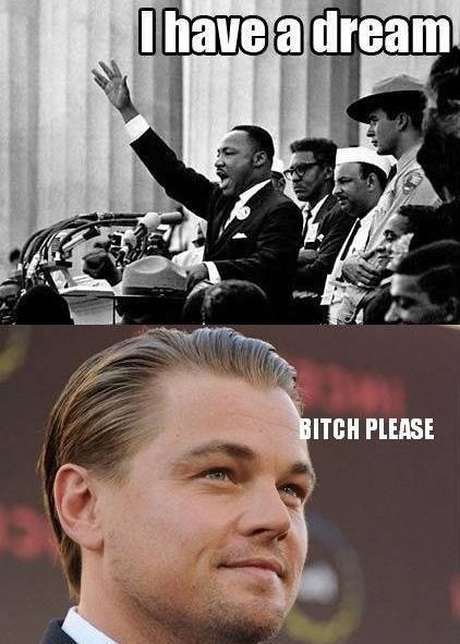 I have a dream..
