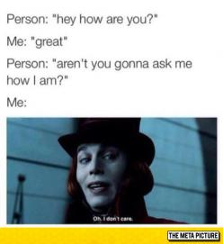 My Small Talk Usually Goes Like This