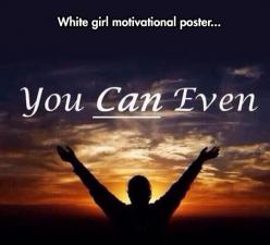 Another Motivational Poster
