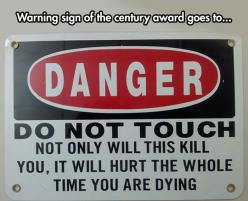 Danger, Do Not Touch