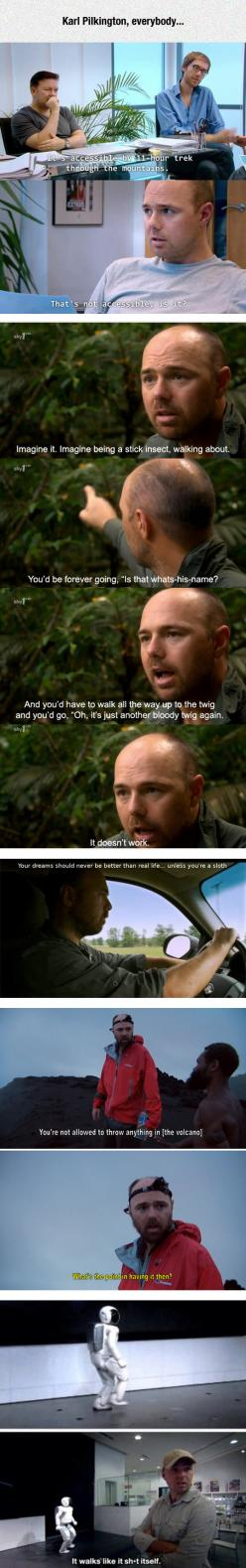 Karl Pilkington Is A Funny Guy
