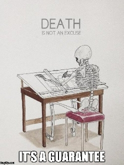Death is not an excuse