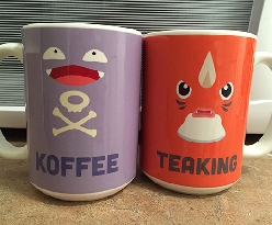 If You're Going To Have A Koffee, Have A Teaking Too