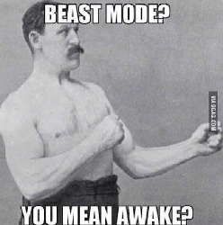 Beast mode engaged