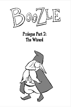 Boozle: Prologue Part 2