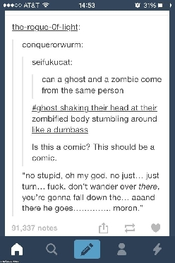 Ghosts and zombies