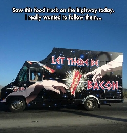 I don't know where this truck came from but I want to go there.
