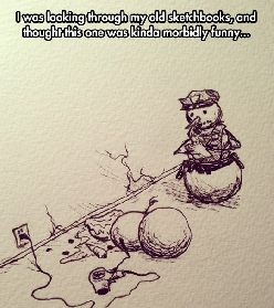 The snowman was facing some troubles