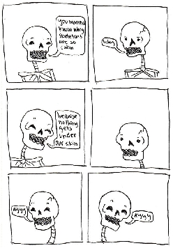 Skeletons are the calmest people