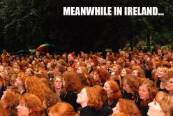 Meanwhile In Ireland...