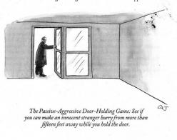 Passive-aggressive door-holding game