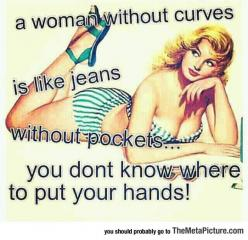 When A Woman Doesn't Have Curves