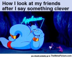 Whenever I Say Something Clever