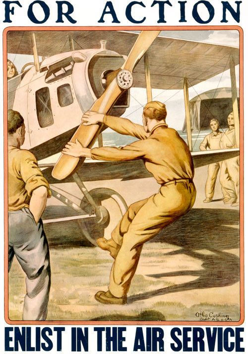 This WWI U.S. Army Air Service recruiting poster shows a service man cranking on airplane propeller. 'For Action Enlist in the Air Service.' Illustrated by Otho Cushing, c. 1917.: Vintage Posters, Military Posters, World War, Airplane, Army Air, A