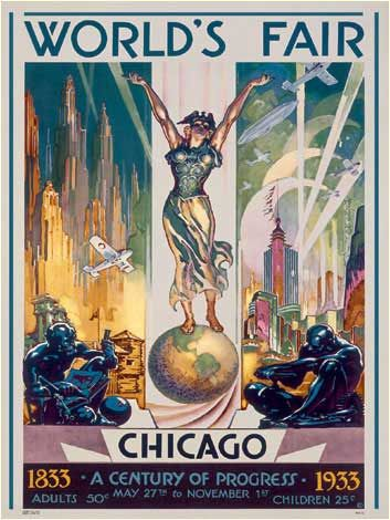 Chicago World's Fair, 1933 Poster Print: Vintage Posters, Fair 1933, Travel Posters, Vintage Travel, Art Deco