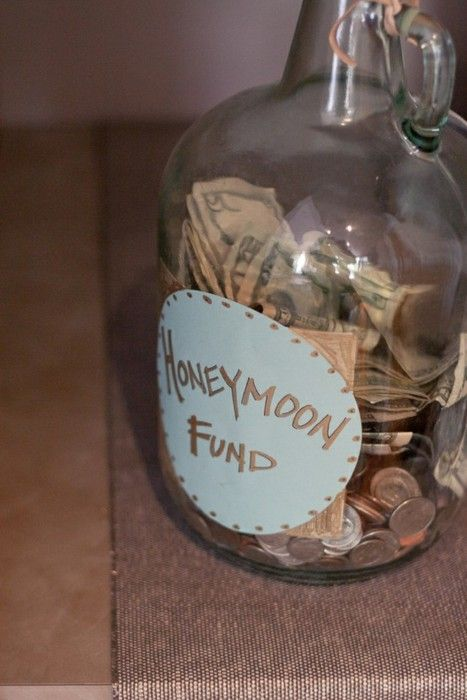 """have a """"Honeymoon Jar"""" at your wedding and see how much you get to spend on your honeymoon!: Gift, Wedding Ideas, Weddings, Wedding Stuff, Cute Ideas, Honeymoon Fund, Dream Wedding, Weddingideas, Future Wedding"""