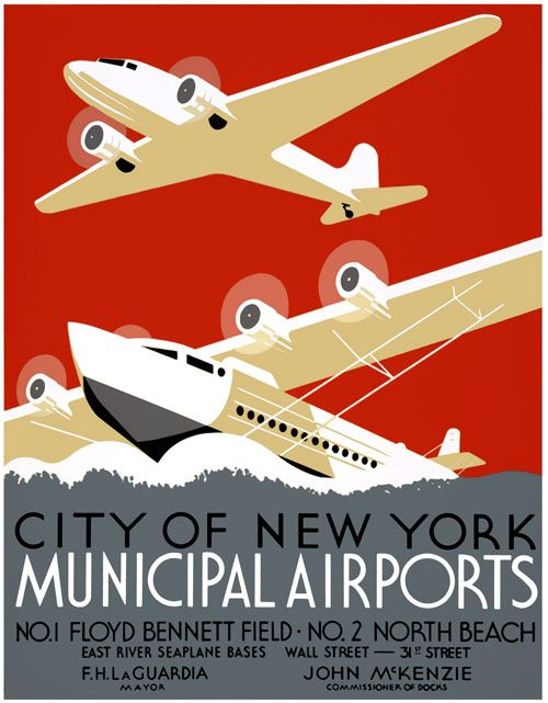 "This poster was created by the WPA Federal Art Project in New York City to promote New York's municipal airports, circa 1937. ""City of New York Municipal Airports. No. 1 Floyd Bennett Field. No. 2 North Beach. East River Seaplane bases, Wall Stree"