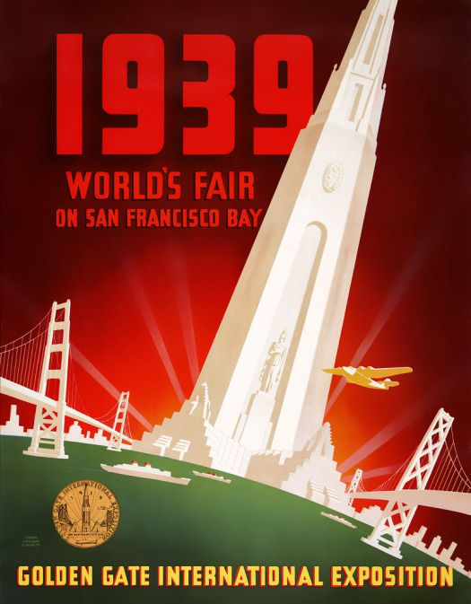 World's Fair posters... not sure if these should go here or in the bedroom... decisions!: Gate International, Francisco Bay, 1939, Golden Gate, Travel Posters, Art Deco, San Francisco