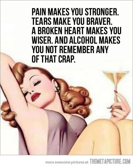 well its true...: Quotes, Stuff, Alcohol, Truth, Funny, True, Funnies