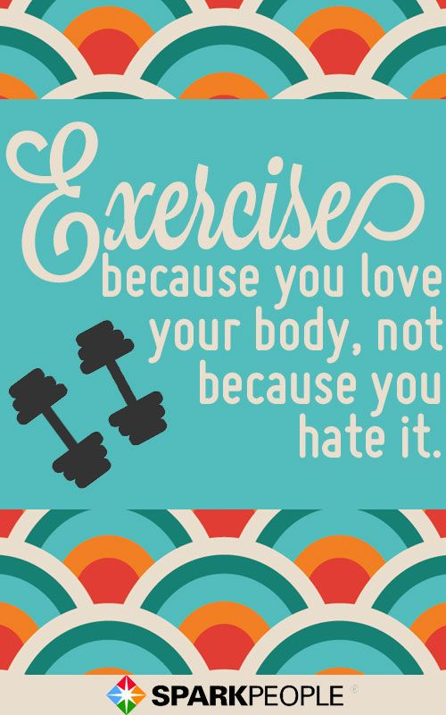 9 Body-Positive Quotes to Boost Your Self-Esteem | SparkPeople: Exercise Workouts, Inspiration, Fitness Exercise, Exercise Quote, Fitness Motivation, Fitness Quotes, Health, Motivation Quote, Body Positive Quote