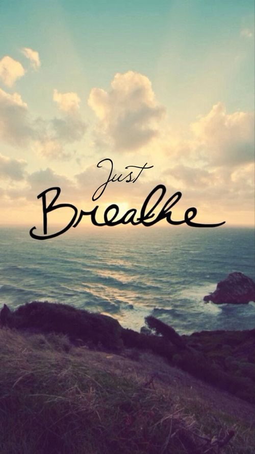 Just breathe. Loved and pinned by www.downdogboutique.com: Inspirational Quote, Quotes, Wallpaper, Happy Quote, Just Breathe, Breathe Quote, Positive Quote, Happiness Quote