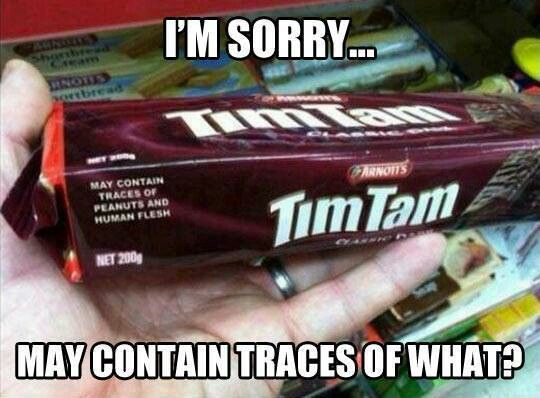ummm nope will not be buying tim tam if I ever see it!!!        Human flesh?!?! REALLY?!: Timtam, Human Flesh, Tam Team, Funny Stuff, Humor, Funnies, Wtf
