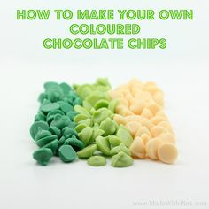 How To Make Your Own Coloured Chocolate Chips ~ Awesome... Says: Making your own chocolate chips is so easy!  Follow my directions, and you'll soon be able to make chocolate chips in every shade of the rainbow! link to full  instructions on page