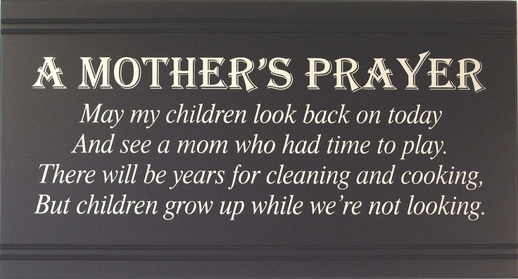 Prayer For My Children: Sayings, Quotes, Stuff, A Mothers