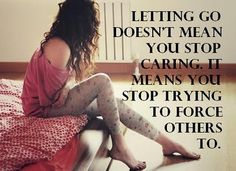 quotes about letting go of someone you love - Google Search
