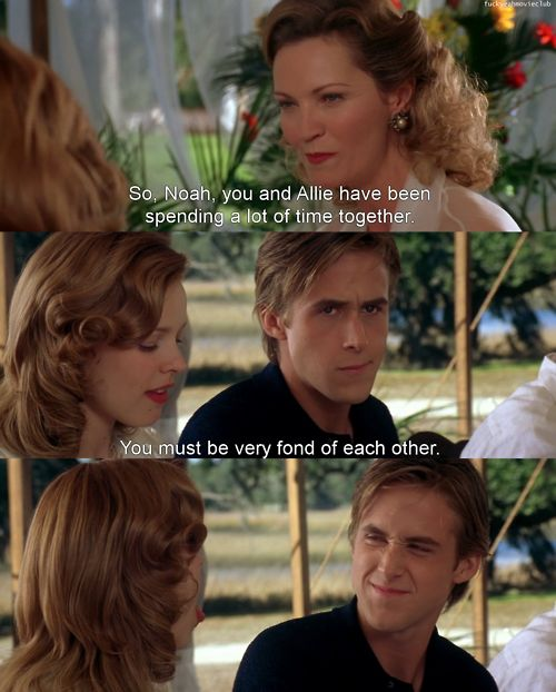 you must be very fond of each other: Ryan Gosling, Movies Tv, Faces, The Notebook, Notebooks, Movie Quotes, Thenotebook, Favorite Movie