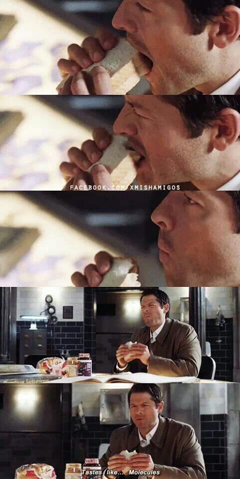 """Tastes like... molecules."" - Castiel 