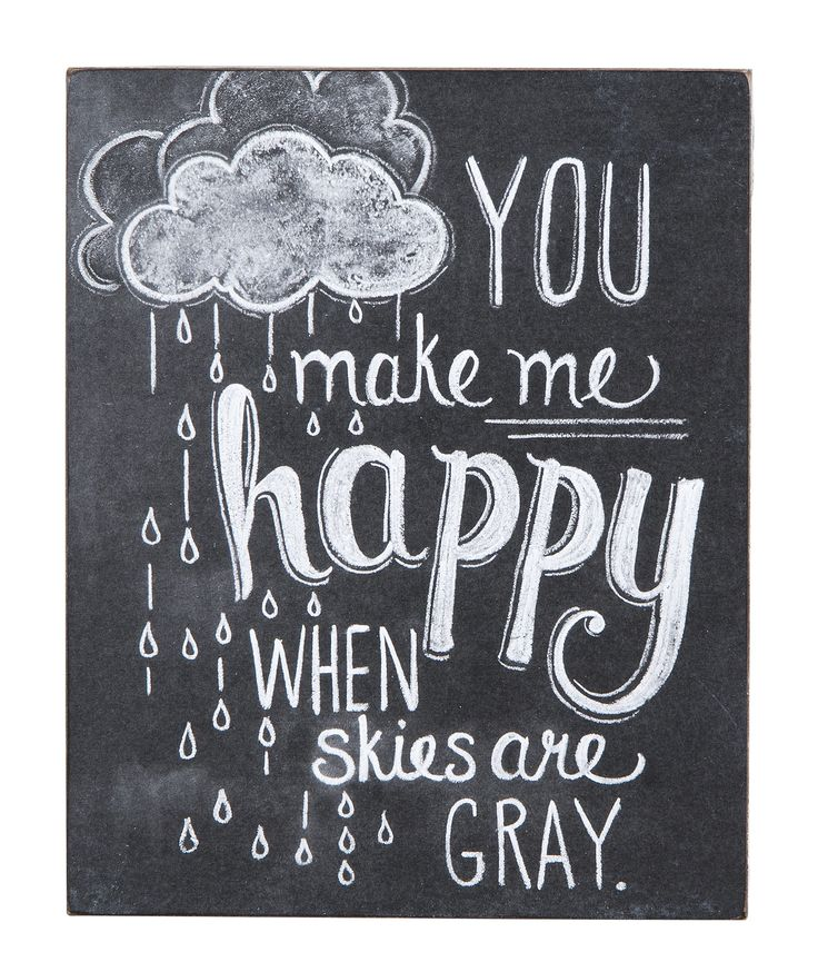 """You Make Me Happy"" Wall Hanging: Chalkboards, Chalkboard Quote, Quotes, Happy, Chalk Board, Chalkboard Art, Chalkboard Idea, Chalkboard Print, Chalk Art"