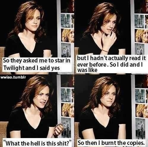 Turns out that Robert Pattinson isn't the only one who hates Twilight: Awesome, Kristen Stewart, Twilight, Book, Movie, Funny Stuff, Funnies, Actor