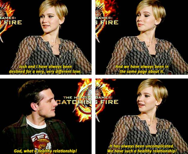 When they agreed that their relationship is perfect and healthy and they totally get each other. | 27 Times Jennifer Lawrence and Josh Hutcherson Proved They Have The Best Offscreen Relationship Ever: Josh Hutcherson, Hunger Games, Times Jennifer, Hungerg