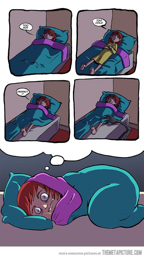 Sleeping issues - I still can't sleep half out the blanket cos monsters will get me.. or the kitty will nibble my foot.: Sotrue, Truth, My Life, Funny Stuff, So True, Night, Creepypasta