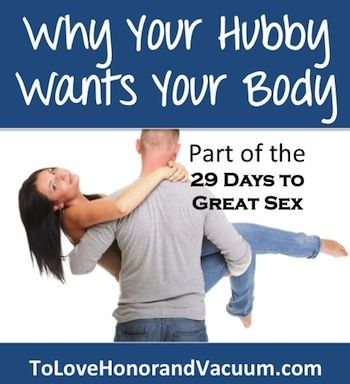 Why Your Hubby Wants Your Body. If he wants to make love all the time, it's not that he's gross or oversexed. Here's why God made him that way...And what the root of the desire is.: God Is Good All The Time, Sexy Husband, Desire, God Marriage,