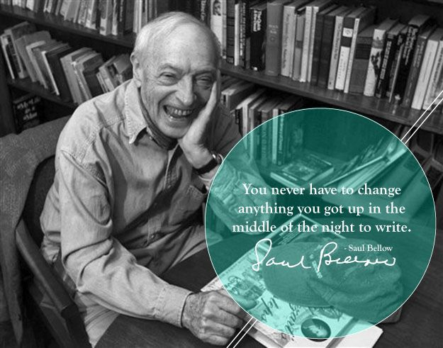 You never have to change anything you got up in the middle of the night to write. - Saul Bellow: Writing Tips Famous Authors, Writers Quotes, Authors Writers Artists, Truth, Writing Quotes, Book, Famous Writers, Writer Quotes, Saul Bellow