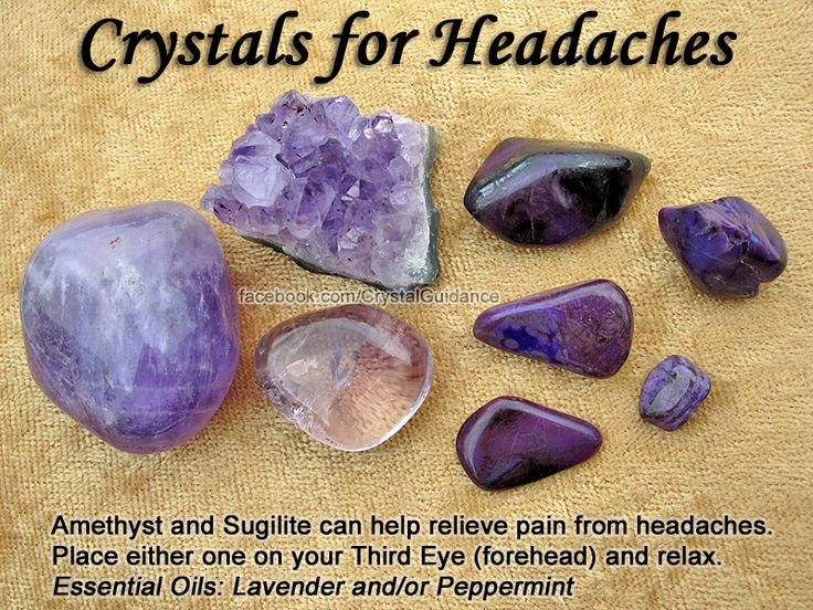 Crystals for Headaches — Amethyst and Sugilite can help relieve pain from headaches. Place either one on your Third Eye (forehead) and relax. Essential Oils: Lavender and/or Peppermint: Healing Crystals, Crystals Stones, Essential Oils, Healing Stones, Cr