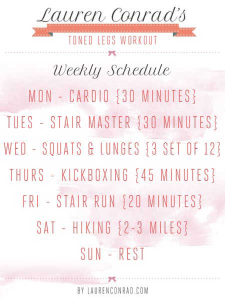 Lauren Conrad's Toned Legs Weekly Workout // print for workout board #strong #fitness #printable: Legs Workout, Lauren Conrad S, Weekly Schedule, Fitness, Exercise, Weekly Workout Schedule, Weekly Workouts
