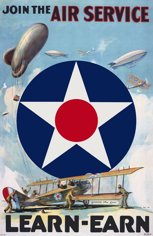 """A WWI recruitment poster from 1917 shows the Air Service insignia and a crew tending to a plane: """"Join the Air Service. Learn-Earn.: Vintage Posters, Learn Earn, Propaganda Poster, Wwi, Art, Airservice, Join, War, Air Service"""