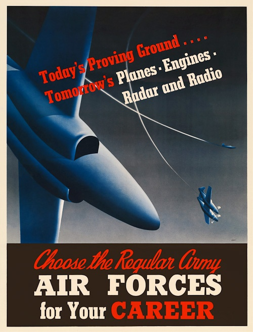 "From WWII, ""Today's proving ground . . . Tomorrow's planes, engines, radar and radio. Choose the Regular Army Air Forces for your career."": Wwii Posters, Army Air, War Ii, Products, Choose, Boy Room"