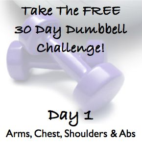 DAY 1 ~ Sculpt The Body Of Your Dreams With This FREE 30 Day Dumbbell Challenge! http://wholelifestylenutrition.com/30-day-dumbbell-challenge/sculpt-the-body-of-your-dreams-with-the-30-day-dumbbell-challenge/: Challenges, Free 30, Dumbbell Challenge, Dumb
