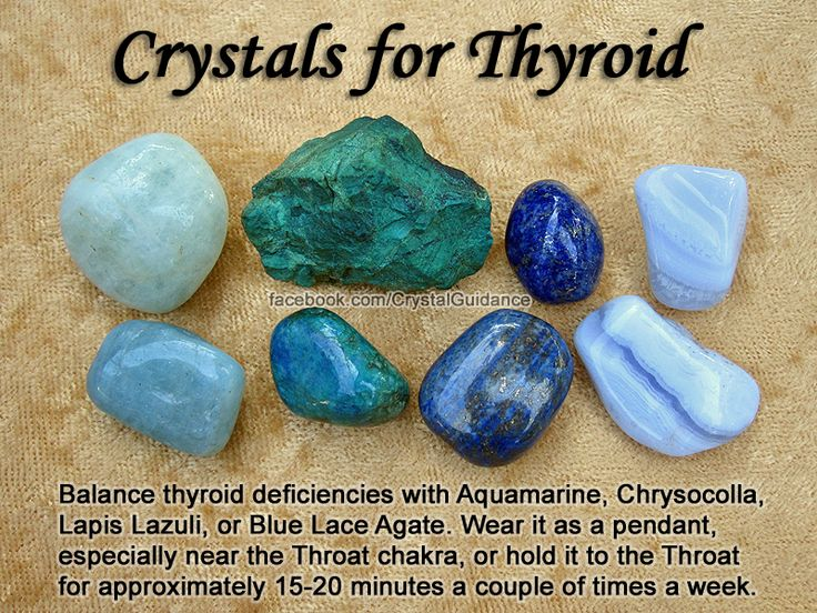 Crystals for Thyroid — Balance thyroid deficiencies with Aquamarine, Chrysocolla, Lapis Lazuli, or Blue Lace Agate. Wear it as a pendant, especially near the Throat chakra, or hold it to the Throat for approximately 15-20 minutes a couple of times a week.