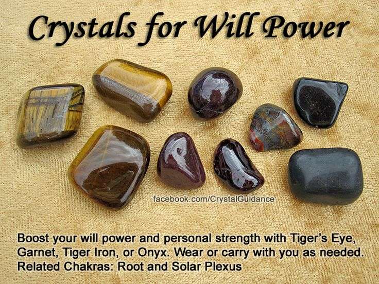 Crystals for Will Power — Boost your will power and personal strength with Tiger's Eye, Garnet, Tiger Iron, or Onyx. Wear or carry with you as needed. — Related Chakras: Root and Solar Plexus: Healing Crystals, Crystals Stones, Gemstones Crystals, Hea