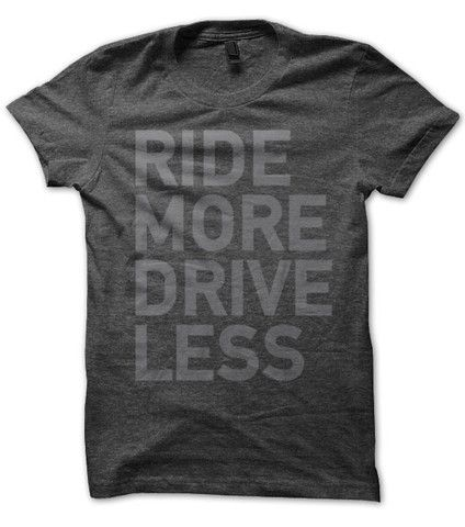 Pedal Pushers Club — Ride More Drive Less:  Tee Shirt, Idea, Bicycles Bikes,  T-Shirt, T Shirt, Jersey, Bike Life, Tshirt