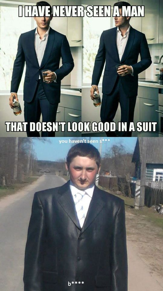 Men Look Good In Suits: Btch, Better Stfu, Funny Pics, Funny Pictures, Funny Stuff, Humor, Funniest Pictures