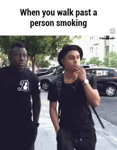 Pretty much<--- especially when your allergic to second hand smoking, never mind first hand