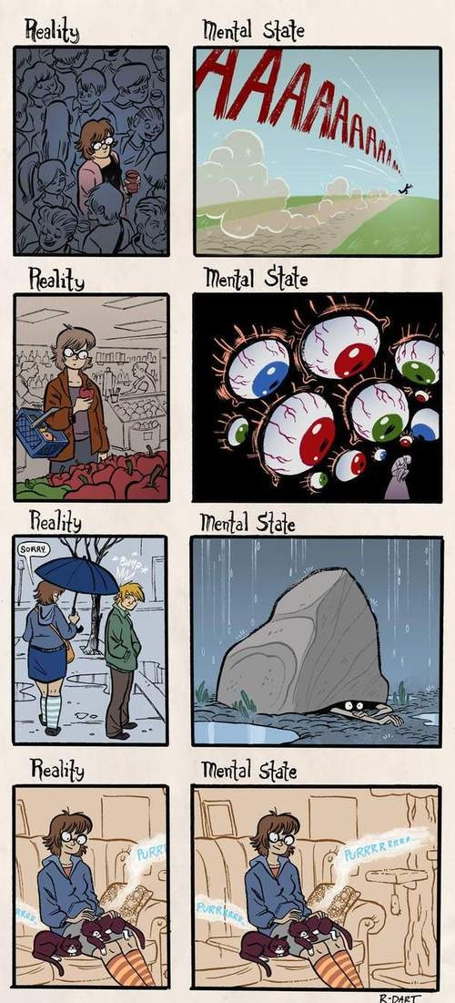 The reality of an introvert.: Truth, My Life, Mental State, Funny, Anxiety Cat, Social Anxiety, So True, Introvert, U.S. States