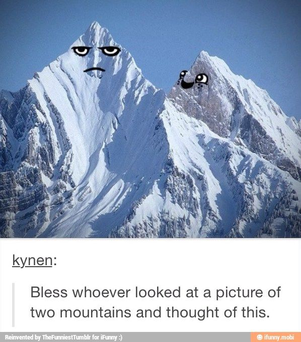 Lol the mountain on the right is like me talking about useless random things to my parents and thats there reaction: Mountains, Giggle, Funny Pictures, Random, Funny Stuff, Funnies, Humor, Things