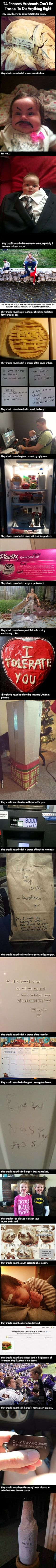 Once We Love: 24 reasons husbands cant be trusted to do anything...